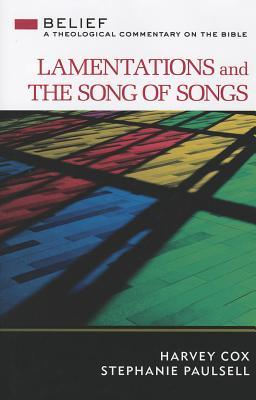 Lamentations and the Song of Songs