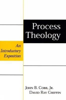 Process Theology : An Introductory Exposition