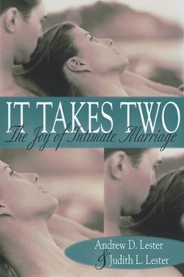 It Takes Two : The Joy of Intimate Marriage