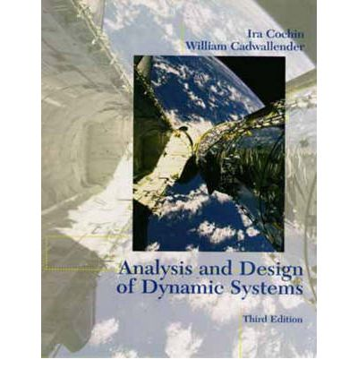Ebooks english free download Analysis and Design of Dynamic Systems 0673982580 by Ira Cochin,William Cadwallender PDF FB2 iBook