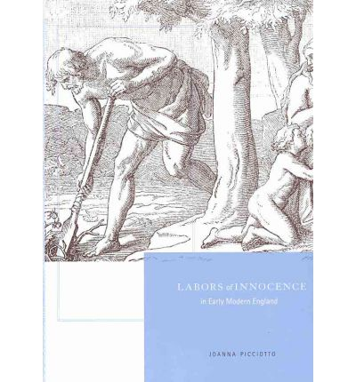 Labors of Innocence in Early Modern England