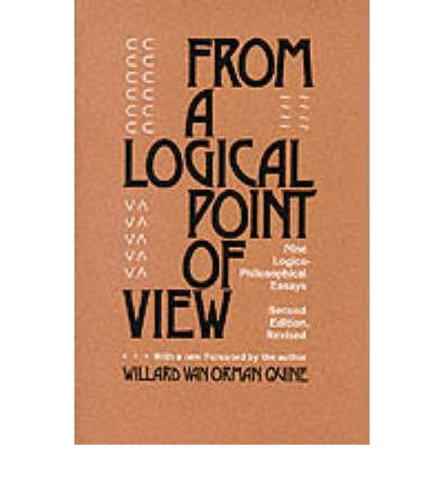 From a Logical Point of View : Nine Logico-Philosophical Essays