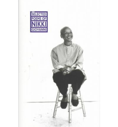 adulthood by nikki giovanni Nikki giovanni teaches at virginia tech and she is well loved by the students there she recently bequeathed all of her intellectual property to the school.