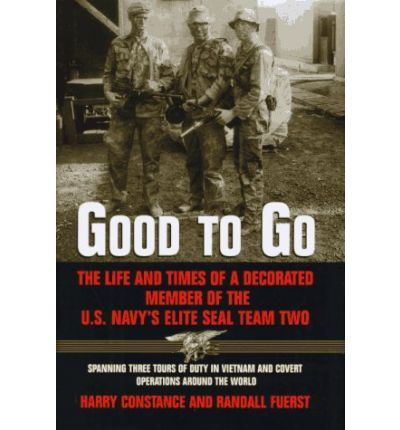 Kostenloser Download von Büchern in griechischer PDF-Datei Good to Go : The Life and Times of a Decorated Member of the Us Navys Elite Seal Team Two 9780688152499 PDF RTF DJVU