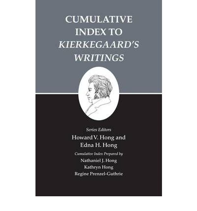 Kierkegaard's Writings: Cumulative Index to