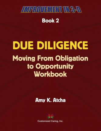 Due Diligence : Moving from Obligation to Opportunity