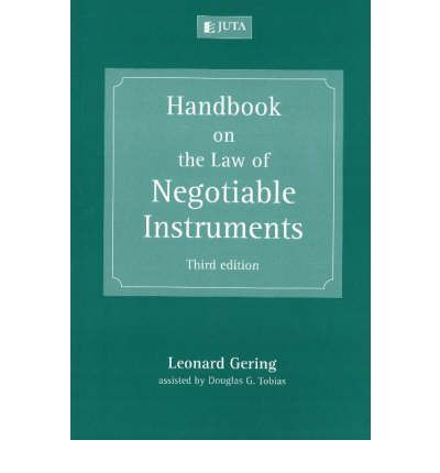 Handbook on the Law of Negotiable Instruments by Leonard Gering; Douglas G. T...