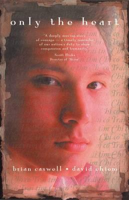a book analysis of only the heart by brian caswell and david phu an chiem Only the heart is a dramatic, exciting, thought-provoking novel co-authored by brian caswell and david phu an chiem told by multiple narrators, only.