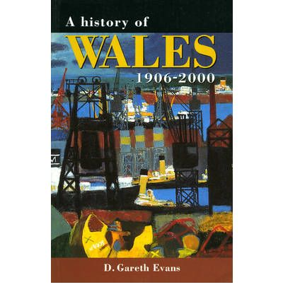 A History of Wales, 1906-2000  Studies in Welsh History   Paperback  by Garet...
