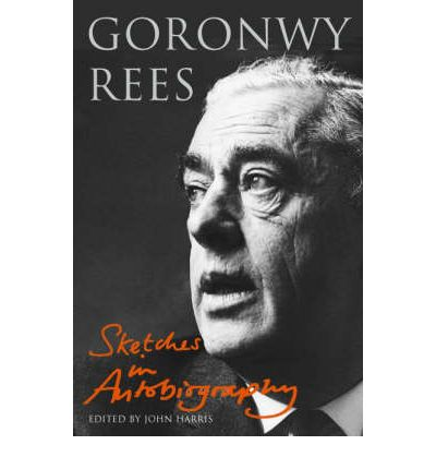 Goronwy Rees: Sketches in Autobiography  Studies in Welsh History   Hardcover...