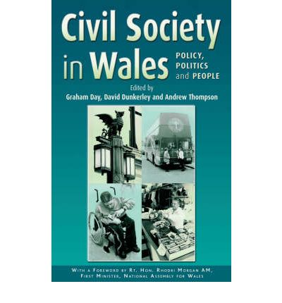 Civil Society in Wales: Policy, Politics and People  Hardcover   Oct 29, 2006...