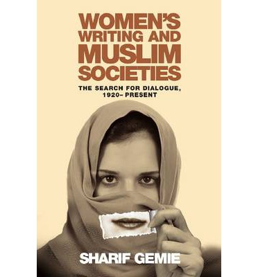 Womens Writing & Muslim Societies  Paperback  by Sharif Gemie