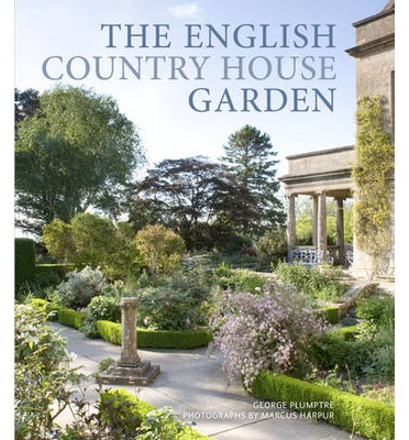 The english country house garden george plumptre 9780711232990 for Country garden designs ireland