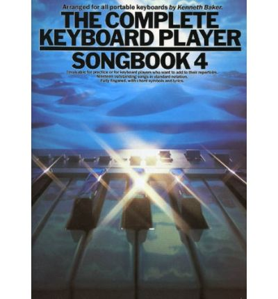 The Complete Keyboard Player: 4 : Songbook 4