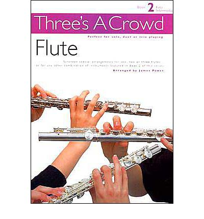 Three's a Crowd for Flute: Bk. 2