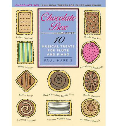 Paul Harris : Chocolate Box - 10 Musical Treats for Flute and Piano