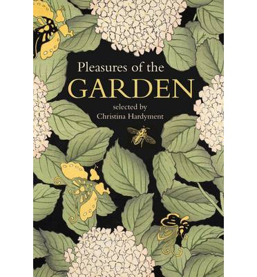 Pleasures of the Garden: A Literary Anthology  Illustrated   Hardcover  by Ch...