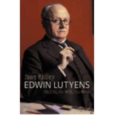 an analysis of the book edwin lutyens his life his wife his work by jane ridley The letters of edwin lutyens to his wife lady emily start download portable document format (pdf) and e-books (electronic books) free online rating news 2016/2017 is books that can provide inspiration, insight, knowledge to the reader.