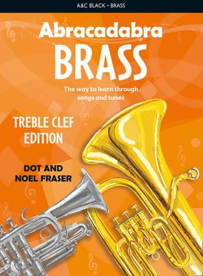 Abracadabra Brass,Abracadabra: Abracadabra Brass: Treble Clef Edition (Pupil book): The Way to Learn Through Songs and Tunes