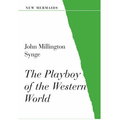 an analysis of the realism of the playboy of the western world a three act play by john millington s The playboy of the western world gains its title from the scene in which christy can't be beaten in play at any of the village sports, hence he becomes the playboy the phrase of the western.