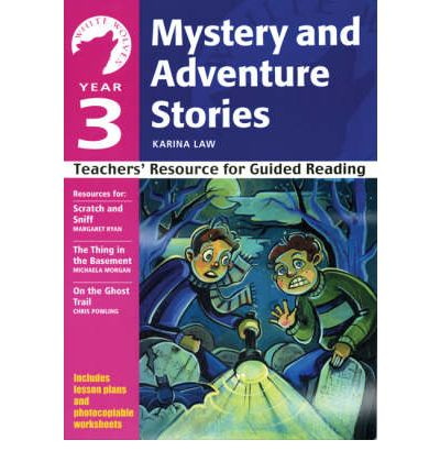 Yr 3 Mystery and Adventure Stories
