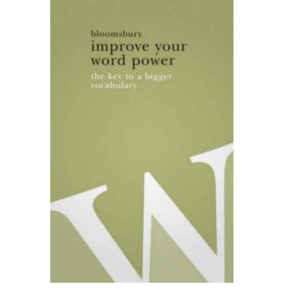 Improve Your Word Power : The Key to a Bigger Vocabulary