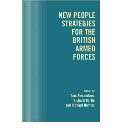 New People Strategies for the British Armed Forces