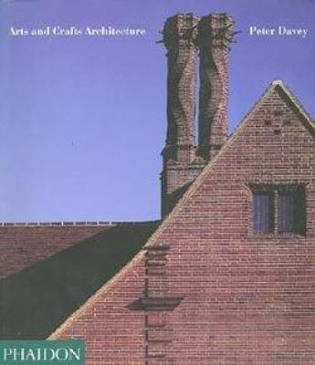 Arts And Crafts Architecture Peter Davey