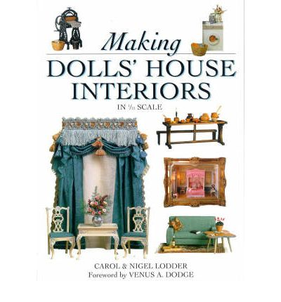 Making Dolls 39 House Interiors Carol Lodder 9780715306154