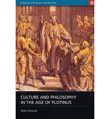 Culture and Philosophy in the Age of Plotinus