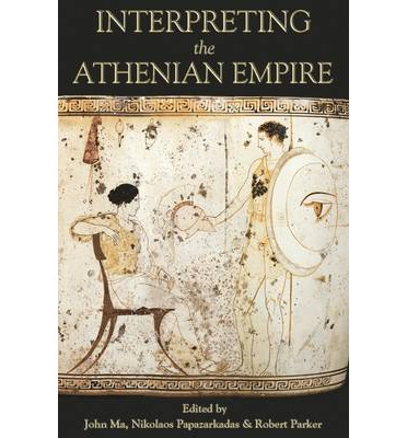 Interpreting the Athenian Empire