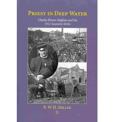 Priest in Deep Water : Charles Hopkins and the 1911 Seamen's Strike