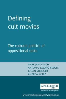 defining cult movies the cultural politics of oppositional taste pdf