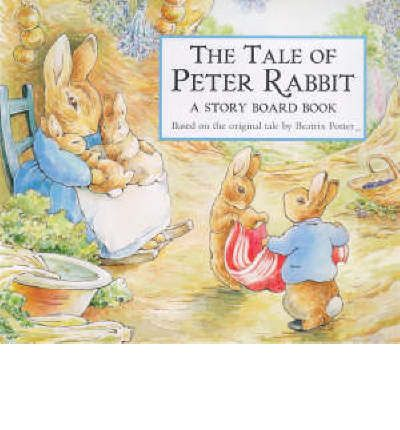 The Tale of Peter Rabbit: Story Board Book