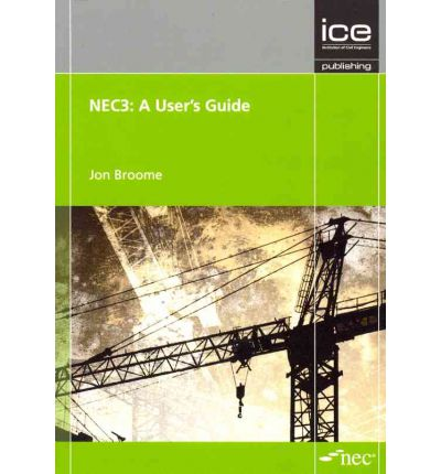 NEC3: a User's Guide