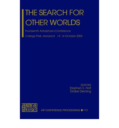"""Ebook search download The Search for Other Worlds : Fourteenth Astrophysics Conference PDF by Stephen S. Holt, Drake Deming"""""""