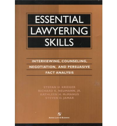 skills in negotiation and counselling Essential lawyering skills: interviewing, counseling, negotiation, and persuasive fact analysis, fifth edition stefan h krieger, richard k neumann, jr.