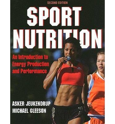 Sport Nutrition : An Introduction to Energy Production and Performance