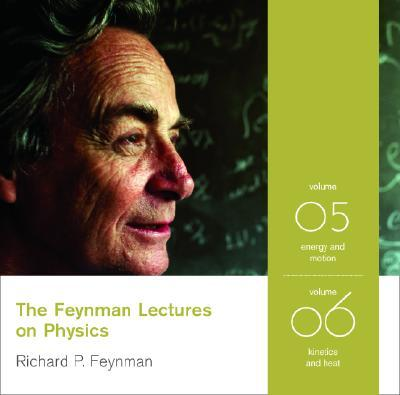 The Feynman Lectures on Physics: Energy and Motion v. 5