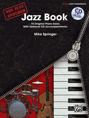Not Just Another Jazz Book 1 : Early Intermediate