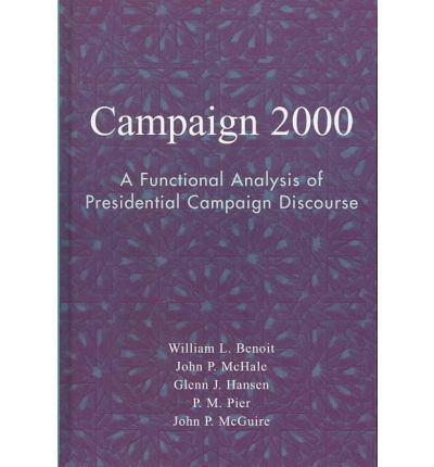 an analysis of the presidential campaign of 2000 in the united states An essay or paper on analysis of the us presidential elections of 1984 and 2000 in united states cabin campaign allowed the whigs to gain.