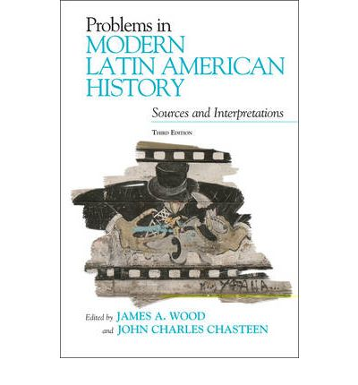 Problems in latin american history