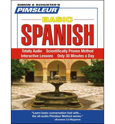 Pimsleur Spanish Basic Course: Lessons 1-10 Level 1