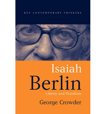 philosopher isaiah berlin essay The goal of philosophy is always the same, to assist men to understand themselves and thus to operate in the open, not wildly in the dark--sir isaiah berlinthis volume of isaiah berlin's essays presents the sweep of his contributions to philosophy from his early participation in the debates.