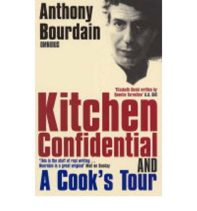 Anthony bourdain omnibus kitchen confidential a cook for R kitchen confidential