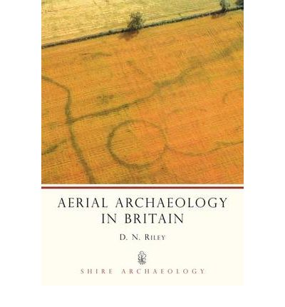 Aerial Archaeology in Britain