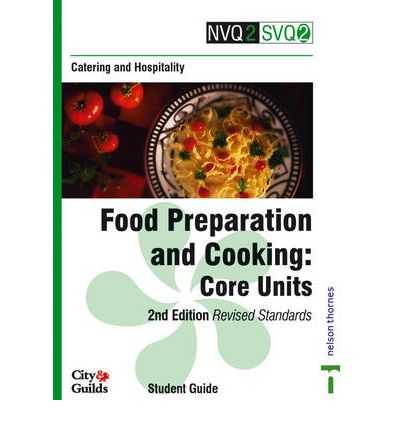 NVQ2/SVQ2 Catering and Hospitality: Core Units