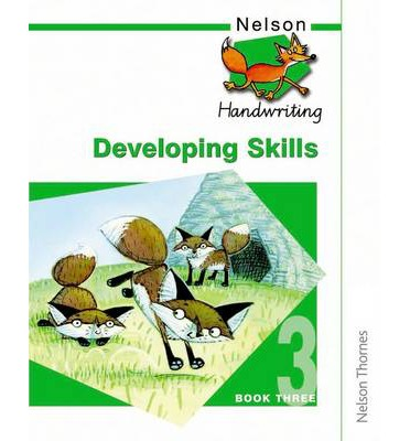 Nelson Handwriting Developing Skills Book 3