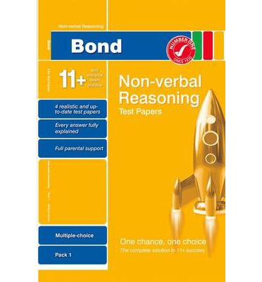Bond 11+ Test Papers Non-Verbal Reasoning Multiple Choice Pack 1