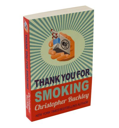 """Lessons from """"Thank You for Smoking"""""""